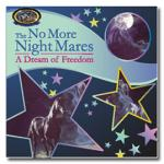 The No More Night Mares - A Dream of Freedom - Horse Book